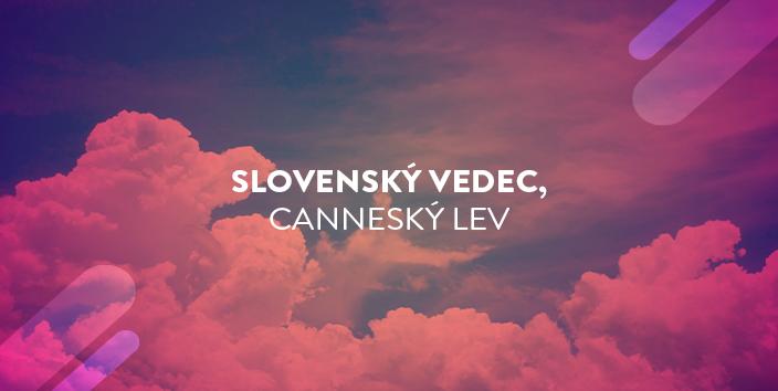slovensky vedec, cannesky lev blog
